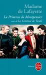 La Princesse de Montpensier Suivi de Histoire de La Comtesse de Tende - Madame de La Fayette