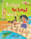 Ruby's School Walk - Kathryn White, Miriam Latimer