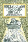 Social Class in Modern Britain - David Rose, Howard Newby, Carol Vogler