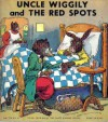 Uncle Wiggily and the Red Spots - Howard R. Garis
