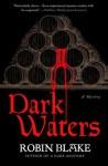 Dark Waters (Cragg & Fidelis Mystery #2) - Robin Blake