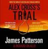 Alex Cross's Trial (Alex Cross, #15) - James Patterson