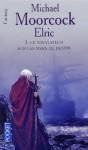 Le navigateur sur les mers du destin (Elric, #3) - Michael Moorcock