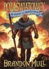 W pogoni za proroctwem (Pozaświatowcy #3) - Brandon Mull