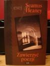 Zawierzyć poezji - Seamus Heaney