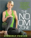 No OM Zone - Kimberly Fowler