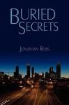 Buried Secrets - Jonathan Ross