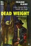 Dead Weight - Frank Kane