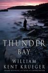Thunder Bay (Cork O'Connor Mysteries) - William Kent Krueger