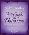 Beste Grüße vom Universum: Wie Wünsche Wirklichkeit werden (German Edition) - Mike Dooley, Wulfing von Rohr