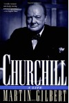 Churchill: A Life - Martin Gilbert