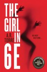 The Girl in 6E - A. R. Torre