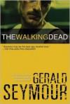 The Walking Dead - Gerald Seymour