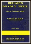Britain's Deadly Peril - William Le Queux