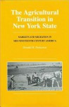 Agricultural Transition in New York State - Donald H. Parkerson