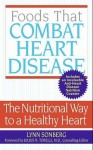 Foods That Combat Heart Disease - Lynn Sonberg