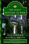 The Right Attitude to Rain: An Isabel Dalhousie Novel (3) (Isabel Dalhousie Mysteries) - Alexander McCall Smith