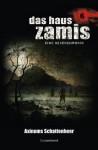 Das Haus Zamis 6 - Axinums Schattenheer (German Edition) - Susan Schwartz, Uwe Voehl, Ralf Schuder