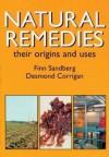 Natural Remedies: Their Origins and Uses - Raymond Bonnett, Desmond Corrigan