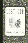 Lost Gip - Hesba Stretton