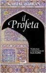 Il Profeta - Kahlil Gibran, Paolo Ruffili
