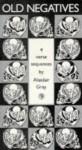Old Negatives: Four Verse Sequences - Alasdair Gray