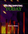 Microcomputing Today - Steven L. Mandell