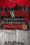 Molly Woodhaven- Stories of her Adventures & Other Extraordinary Experiences -Mr. Pickett and Sailing the Atlantic - A.D. Duling