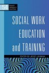 Social Work Education and Training - Joyce Lishman