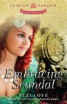 Embracing Scandal - Suzi Love