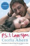 PS, I Love You: A Novel - Cecelia Ahern