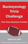Buckeyeology Trivia Challenge: Ohio State Buckeyes Football - Tom P. Rippey III
