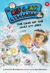 #05 The Case of the July 4th Jinx (The Milo & Jazz Mysteries) - Lewis B. Montgomery, Amy Wummer