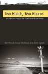 Two roads, Two Rooms - Bill Thrall, Bruce McNicol, John Lynch