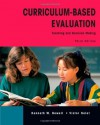 Curriculum-Based Evaluation: Teaching and Decision Making - Kenneth W. Howell, Victor Nolet