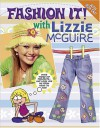 Fashion It! with Lizzie McGuire - Meredith Books