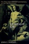 The Book of Job (New International Commentary on the Old Testament) - John E. Hartley