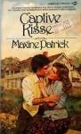 Captive Kisses - Maxine Patrick, Jennifer Blake