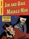 Jim and Dave Defeat the Masked Man - James Cummins, David Lehman, Archie Rand