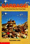 Garbage!: The Trashiest Book You'll Ever Read - Suzanne Lord