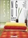 Feng Shui for Modern Living - Stephen Skinner, Mary Lambert