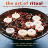The Art of Ritual: Creating and Performing Ceremonies for Growth and Change - Renee Beck