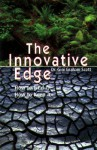 The Innovative Edge: How to Find It, How to Keep It - Gini Graham Scott