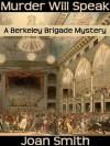 Murder Will Speak (Berkeley Brigade) - Joan Smith