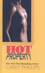 Hot Property (Hot Zone #4) (Large Print) - Carly Phillips