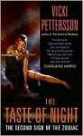 The Taste of Night - Vicki Pettersson