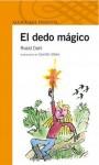 El dedo mágico - Quentin Blake, Roald Dahl