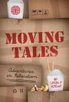 Moving Tales Adventures in Relocation - Linda Kozar