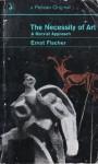 The Necessity Of Art: A Marxist Approach - Ernst Fischer
