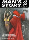 Man's Story 2 (Slave to the Satanists, Volume 7) - Jude Mason, Lee Ash, Carlos Dunn, A.J. Ducasse, Joe DeRepintingny, Cora Buhlert, Rex Gordan